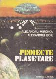 ALEXANDRU MIRONOV, ALEXANDRU BOIU - PROIECTE PLANETARE