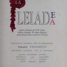 La Pleiade, poeti francezi din secolul al XVI-lea – Romulus Vulpescu