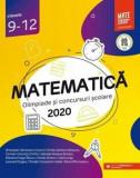 Matematica. Olimpiade si concursuri scolare 2020. Clasele 9-12/***