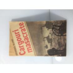 Georges Blond - Cargouri masacrate