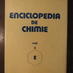 ENCICLOPEDIA DE CHIMIE VOL. 6, E