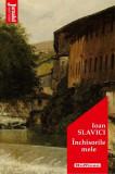 Inchisorile mele   Ioan Slavici