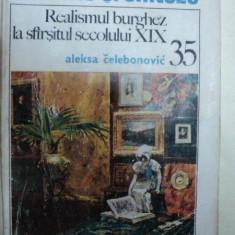 REALISMUL BURGHEZ LA SFARSITUL SECOLULUI XIX