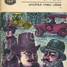 Unchiul meu Ulise, vol. 1