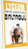 Baltagul - Mihail Sadoveanu 1994