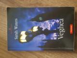 Veghea - Sarah Waters, 2007