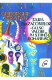 Tara bazaconiilor. False valori in stiinta romaneasca - Gheorghe Stratan