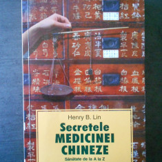HENRY B. LIN - SECRETELE MEDICINEI CHINEZE