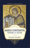 MARELE CONSTANTIN, INVINUIRI SI ADEVAR - KOSTAS V. KARASTATHIS (STUDIU ISTORIC)