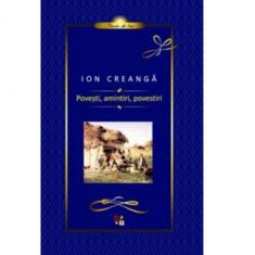 Povesti, amintiri, povestiri | Ion Creanga