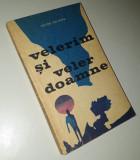 Victor Ion Popa - Velerim si Veler Doamne [P2R]