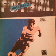 MIHAI IONESCU - FOTBAL DE LA A LA Z {1988}