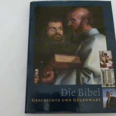 Biblia - istoria si prezentul