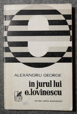 Alexandru George - În jurul lui E. Lovinescu (eseu) foto