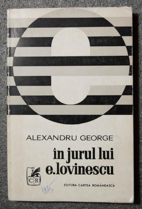 Alexandru George - În jurul lui E. Lovinescu (eseu)