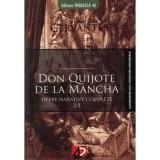 Don Quijote de La Mancha. (Opera completa), Miguel de Cervantes
