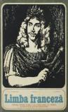 Limba franceza. Manual pentru clasa a XI-a liceu (anul VI de studiu) si anii III si IV licee de specialitate