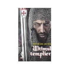 Templierii, vol. 1 -Ultimul templier