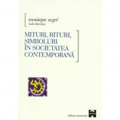 Mituri, rituri, simboluri în societatea contemporană