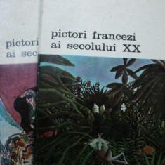 PICTORI FRANCEZI AI SECOLULUI XX -BERNARD DORIVAL -BUC. 1983 VOL.I-II