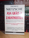 FRIEDRICH NIETZSCHE - ASA GRAIT-A ZARATHUSTRA , EDITURA ANTET