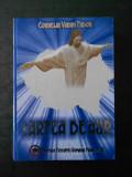 CORNELIU VADIM TUDOR - CARTEA DE AUR  (2007, editie cartonata)