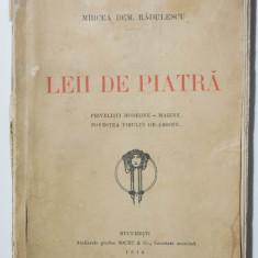 Mircea Dem. Rădulescu - Leii de piatră (Socec & Co., 1914)
