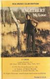 Caseta Engelbert Humperdinck – My Love, de colectie