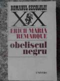 Obeliscul Negru - Erich Maria Remarque ,538841