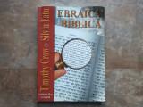 Ebraica biblica - Timothy Crow , Silviu Tautu, 2001