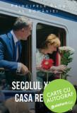 Secolul XXI si Casa Regala - cu autograf/Principele Radu al Romaniei, Curtea Veche Publishing