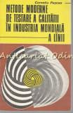 Metode Moderne De Testare A Calitatii In Industria Mondiala