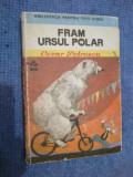 A4a FRAM , URSUL POLAR - CEZAR PETRESCU