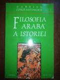 Filosofia araba a istoriei- Gabriel Constantinescu