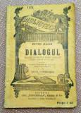 Dialogul. Editura Alcalay B.P.T. nr. 1176 - Petru Maior
