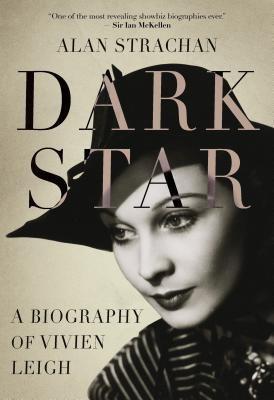 Dark Star: A Biography of Vivien Leigh foto