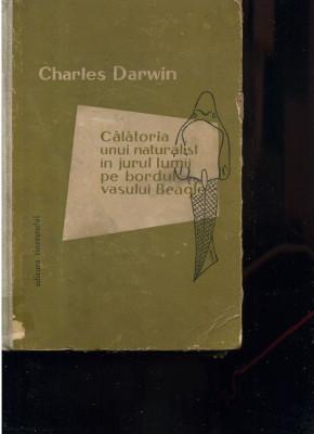 Charles Darwin Călătoria unui naturalist în jurul lumii pe bordul vasului Beagle foto