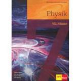 Physik. VII. Klasse - Victor Stoica, Corina Dobrescu, Florin Maceseanu, Ion Bararu