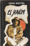 JOHN KNITTEL - EL HAKIM