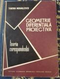 Mihăilescu Geometrie diferenţială proiectivă : Teoria corespondenţei 1963