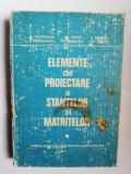 ELEMENTE DE PROIECTARE A STANTELOR SI MATRITELOR - M. TEODORESCU { fara cotor }