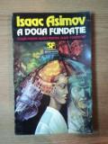 A DOUA FUNDATIE de ISAAC ASIMOV