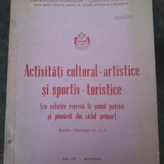 Activități cultural-artistice și sportiv-turistice șoimii patriei pionieri