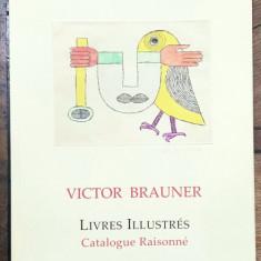 VICTOR BRAUNER, LIVRES ILLUSTRES, CATALOGUE RAISONNE de MICHAEL ILK
