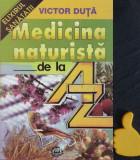 Medicina naturista de la A la Z Victor Duta