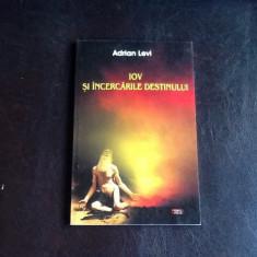 Iov si incercarile destinului - Adrian Levi