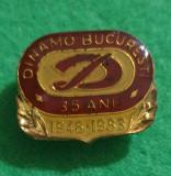 Insigna Dinamo Bucuresti 35 ani