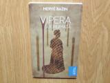 VIPERA SUGRUMATA -HERVE BAZIN