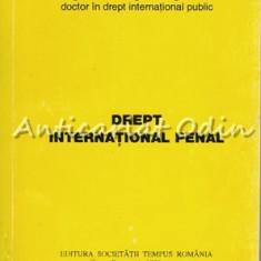 Drept International Penal - Vasile Cretu