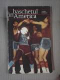 Baschetul in America - VASILE POPESCU , editie 1969